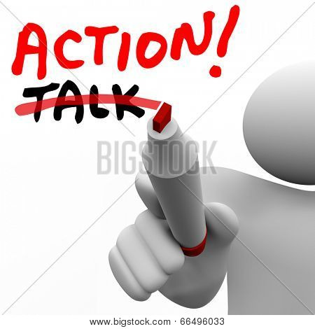 Action word written with red marker and a man crossing out Talk active approach