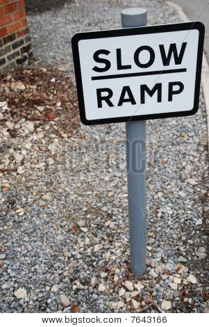 Slow Ramp Sign