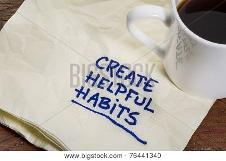 create helpful habits reminder or advice - handwriting on a napkin with cup of espresso coffee