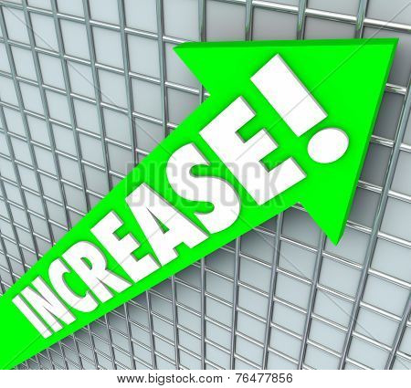 Increase word in 3d letters on a green arrow rising upward to illustrate improvement, more or better results, income or earnings