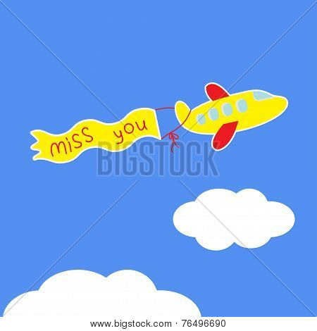 Cartoon Plane.  Ribbon With Words Miss You. Card.