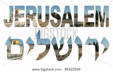 Jerusalem - written in English and Hebrew with wailing wall covered letters