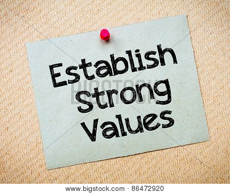 Establish Strong Values