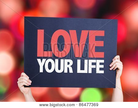 Love Your Life card with bokeh background