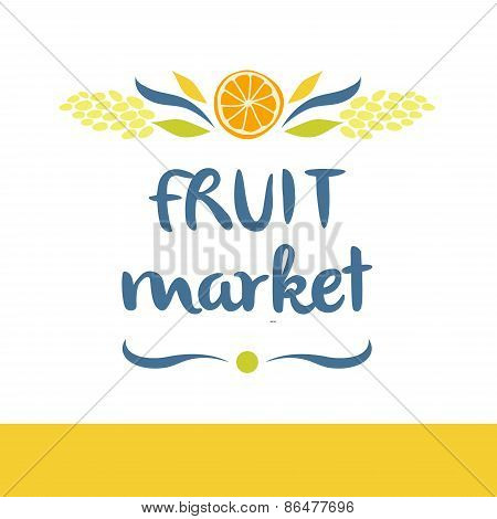 Fruit market. Tasty and healthy. Editable template logo or signa