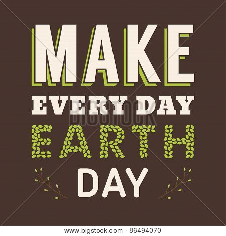 Vintage Typographic Design Poster For Earth Day