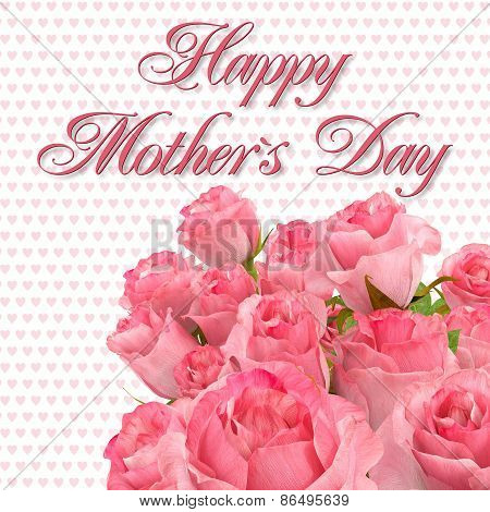 Greeting Card - Happy Mothers Day - Roses