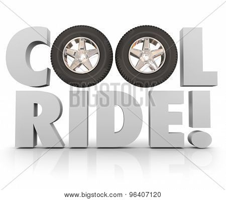 Cool Ride wheels and tires for adventure in driving or recreational adventure on road in traveling or transportation with car, truck or other vehicle