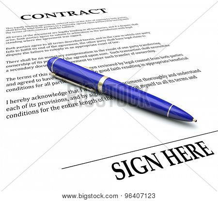 Contract and Pen with Sign Here line to illustrate signing a name or signature on a legal agreement, letter or other document to endorse and make it official