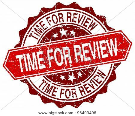 Time For Review Red Round Grunge Stamp On White