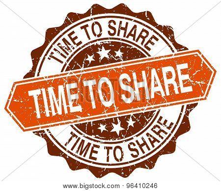 Time To Share Orange Round Grunge Stamp On White