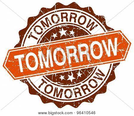 Tomorrow Orange Round Grunge Stamp On White