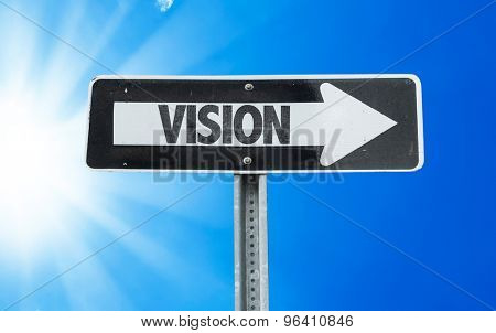 Vision direction sign with a beautiful day