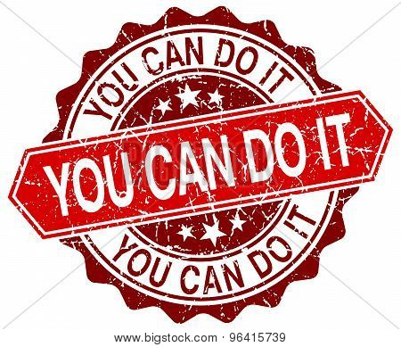 You Can Do It Red Round Grunge Stamp On White