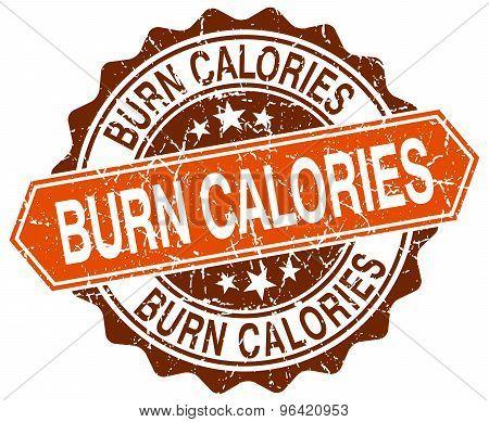 Burn Calories Orange Round Grunge Stamp On White