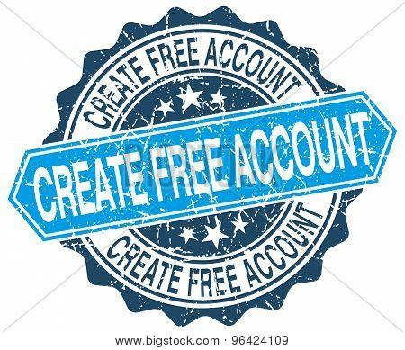 Create Free Account Blue Round Grunge Stamp On White