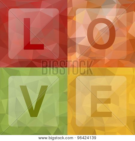 Love On Abstract Geometric Rumpled Triangular Low Poly Style Background