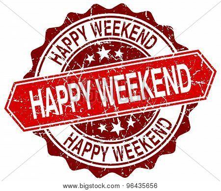 Happy Weekend Red Round Grunge Stamp On White