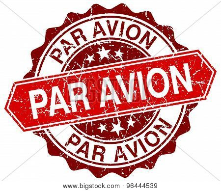 Par Avion Red Round Grunge Stamp On White