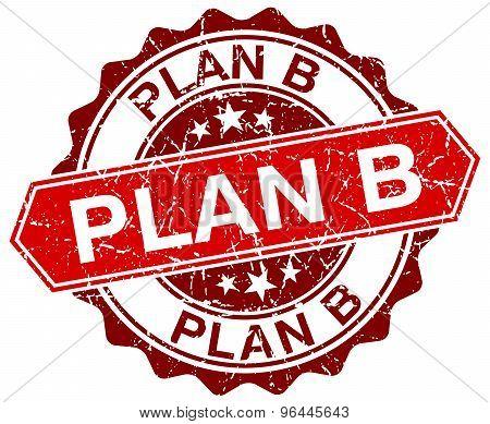 Plan B Red Round Grunge Stamp On White