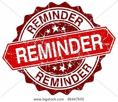Reminder Red Round Grunge Stamp On White