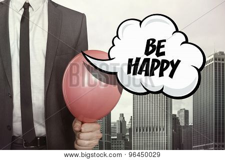 Be happy text on speech bubble