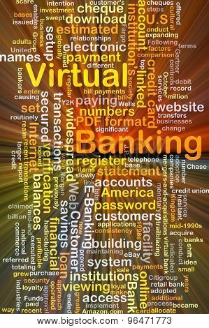 Background concept word cloud illustration of virtual banking glowing light