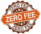 image of zero  - zero fee orange round grunge stamp on white - JPG