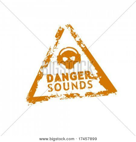 Danger sounds vector rubber stamp