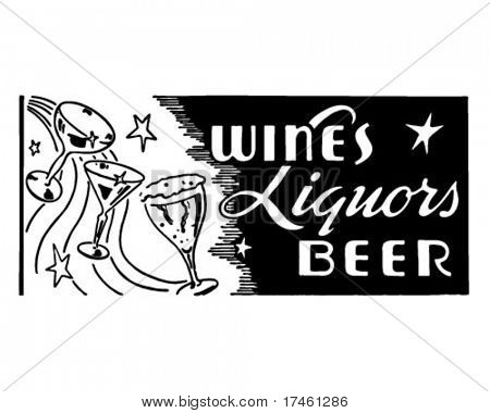 Wines Liquors Beer - Retro Ad Art Banner