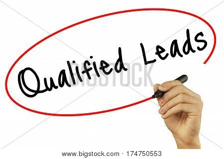 Man Hand Writing Qualified Leads With Black Marker On Visual Screen. Isolated On White Background. B