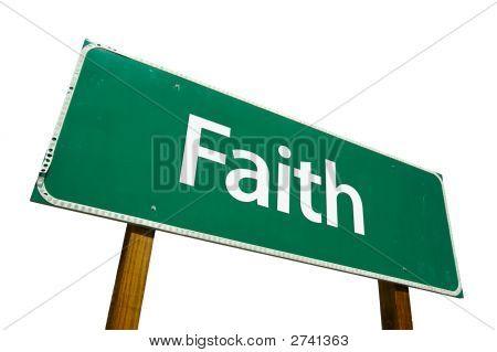 Faith - Road Sign