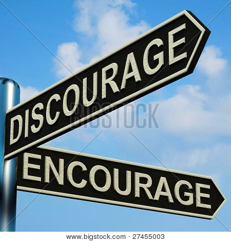 Discourage Or Encourage Directions On A Signpost
