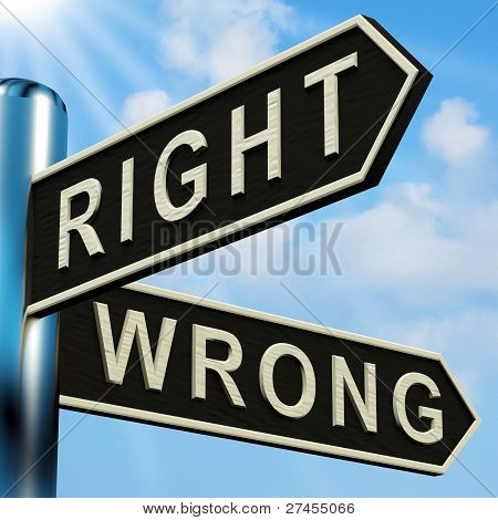 Right Or Wrong Directions On A Signpost