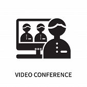 Video Conference Icon Isolated On White Background. Video Conference Icon Simple Sign. Video Confere poster