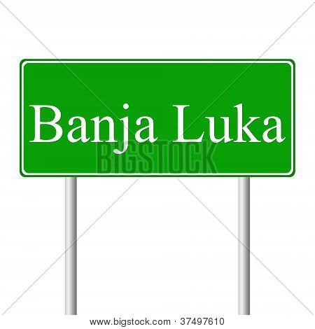 Banja Luka green road sign