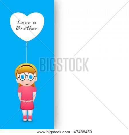 Indian festival Rakshabandhan greeting card with illustration of a sister holding a balloon having text Love You Brother..