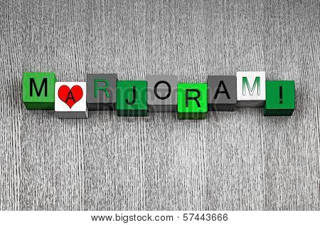 I Love Marjoram, Sign Series For Herbs, Spices And Cooking.