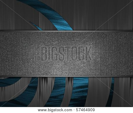Metal Background with abstract blue pattern and nameplate.