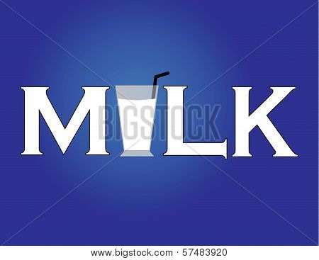 Milk Icon Or Symbol With Text And Glass Of Milk With Straw With Blue Background - Concept Design Vec