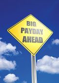 stock photo of payday  - Big payday ahead image with hi - JPG