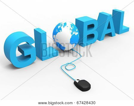 Internet Global Indicates World Wide Web And Www
