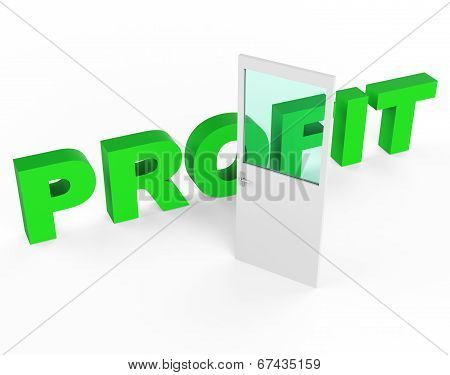 Profit Door Represents Profits Income And Success