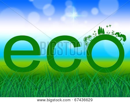 Nature Word Indicates Go Green And Earth