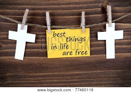 Yellow Label With Life Quote Best Things In Life Are Free