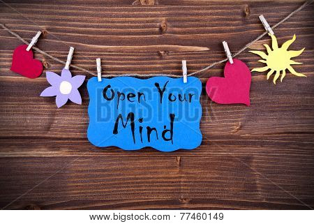 Blue Label With Life Quote Open Your Mind