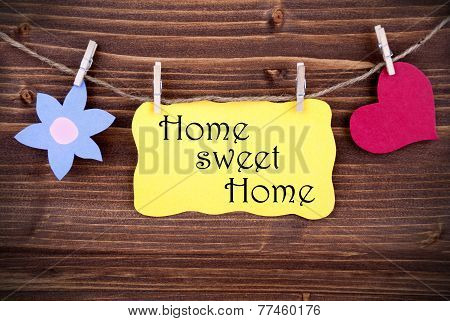 Yellow Label With Life Quote Home Sweet Home