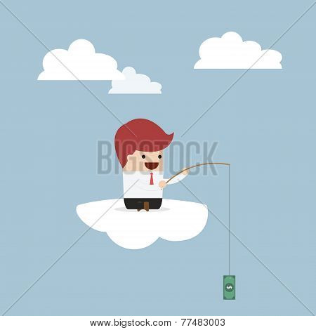 Businessman Sitting On Cloud With Fish Hook And Dollar Bait