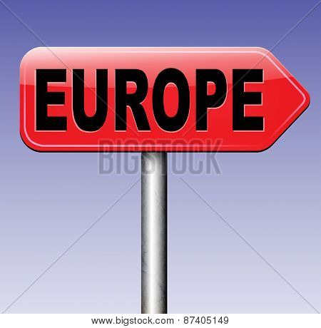 Europe indicating direction to explore the old continent travel vacation tourism