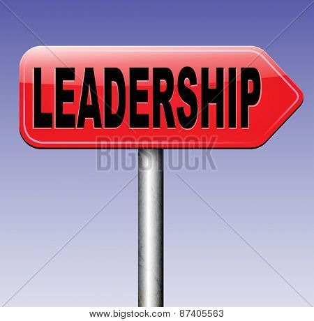 team leader natural leadership in business leading in the market road sign arrow